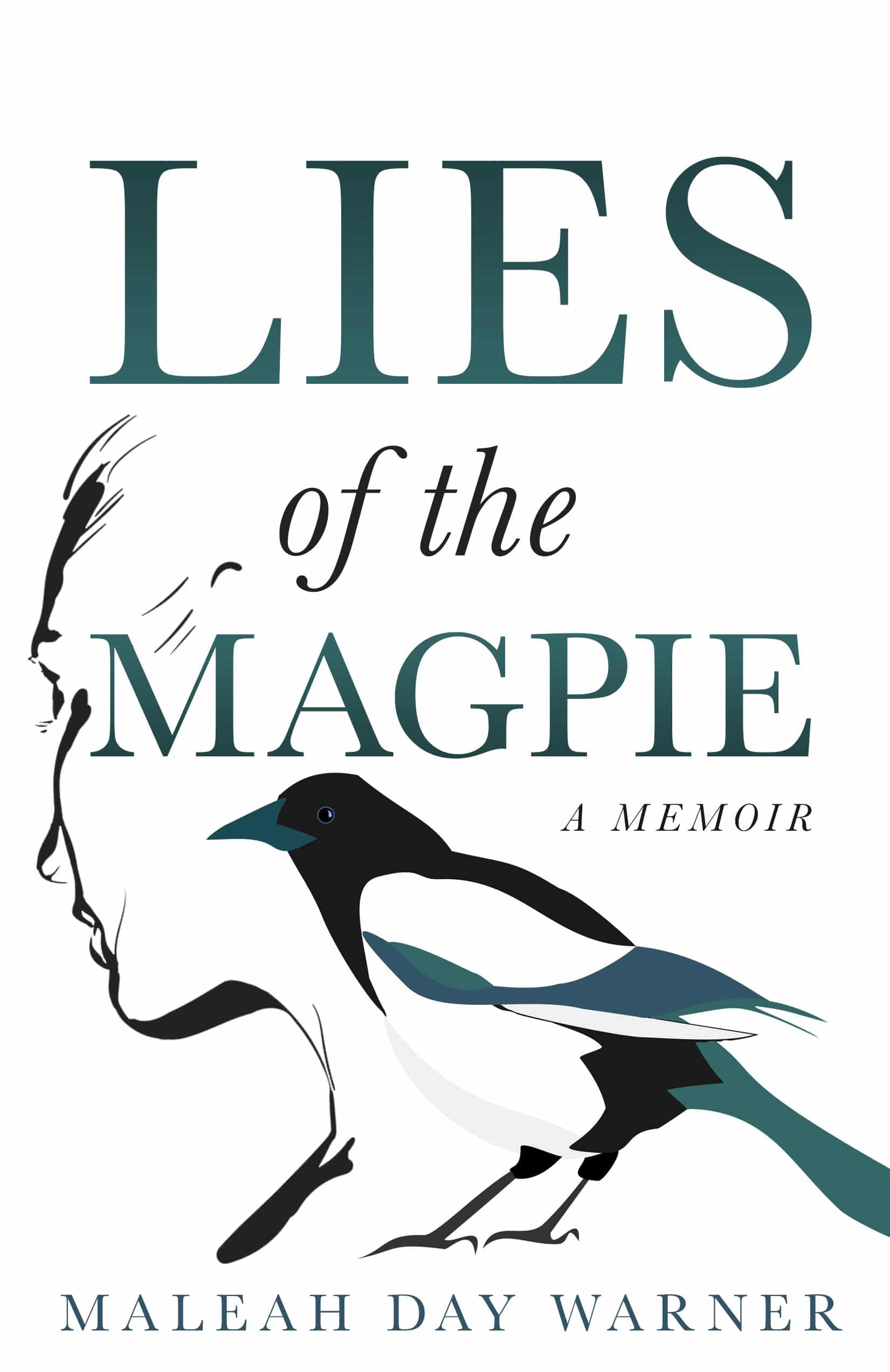 Cover Reveal Lies of the Magpie a memoir by Maleah Day Warner